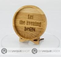 """Be Unique Holzuntersetzer Eiche mit Lasergravur """"Let the evening beGIN"""""""