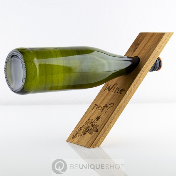 "BE UNIQUE Weinflaschenhalter Holz inkl. Lasergravur ""wine not"""
