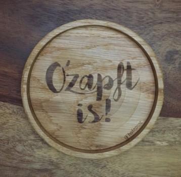 """Holzpost Glasuntersetzer EICHE 11,2 cm """"Ozapft is!"""" Holzpost"""