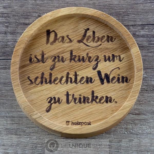 """Holzpost Glasuntersetzer EICHE 11,2 cm """"Schlechten Wein"""" Holzpost"""