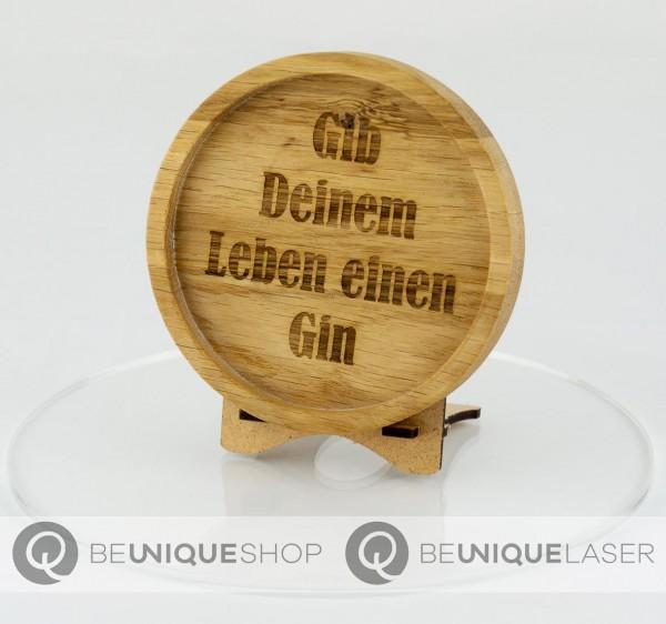 """Be Unique Holzuntersetzer Eiche mit Lasergravur """"Gib Deinem Leben..."""""""