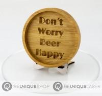 """Be Unique Holzuntersetzer Eiche mit Lasergravur """"Don´t worry..."""""""""""