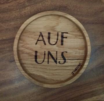 """Glasuntersetzer EICHE 11,2 cm """"Auf uns"""" Holzpost"""